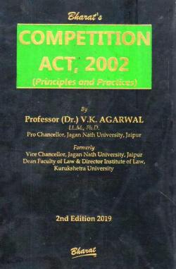 COMPETITION ACT, 2002 (Principles and Practices)