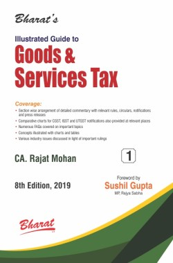 Illustrated Guide To Goods & Services Tax (in 2 vols.)