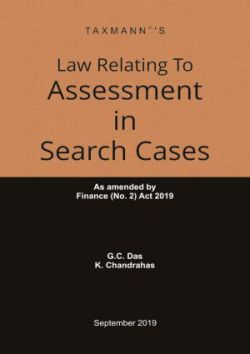 Law Relating To Assessment in Search Cases