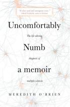 front cover of Uncomfortably Numb by Meredith O'Brien