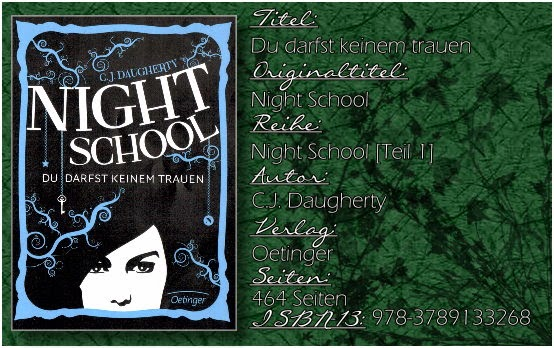 Night School 01 - Du darst keinem trauen von C.J. Daugherty