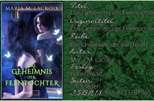 Chroniken der Sid 01 - Das Geheimnis der Feentochter aka Das Geheimnis der Feentochter 01 - Secrets von Maria M. Lacroix