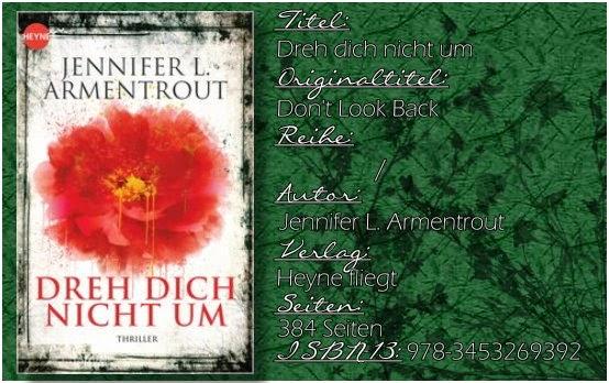 http://www.randomhouse.de/Paperback/Dreh-dich-nicht-um-Roman/Jennifer-L-Armentrout/e454896.rhd