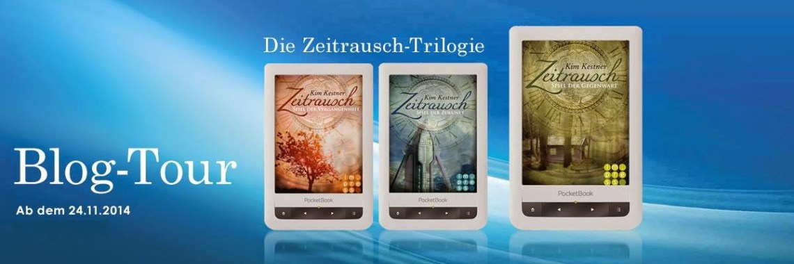 Zeitrausch-Trilogie von Kim Kestner - Blogtour