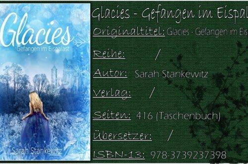 Glacies - Gefangen im Eispalast von Sarah Stankewitz