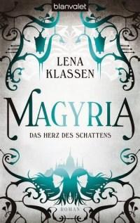 Magyria 01 - Das Herz der Schatten von Lena Klassen