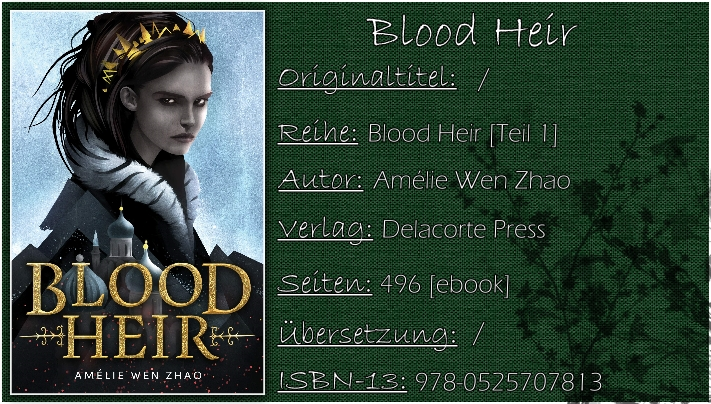 Blood Heir von Amélie Wen Zhao