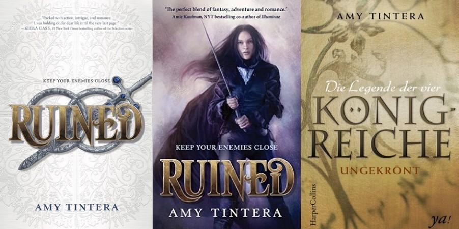 Ruined aka Die Legende der vier Königreiche 01 - Ungekrönt von Amy Tintera