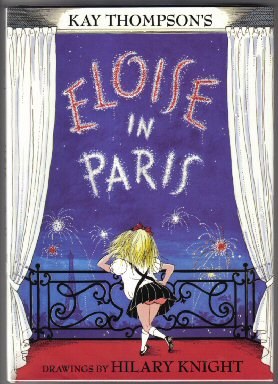 Eloise In Paris 1st Edition1st Printing Kay Thompson Books Tell You Why Inc