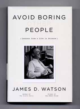 Avoid Boring People Lessons From A Life In Science 1st