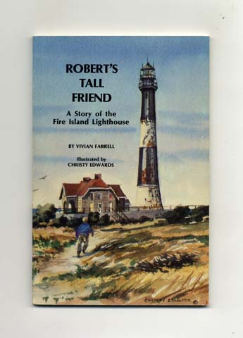 Roberts Tall Friend A Story Of The Fire Island