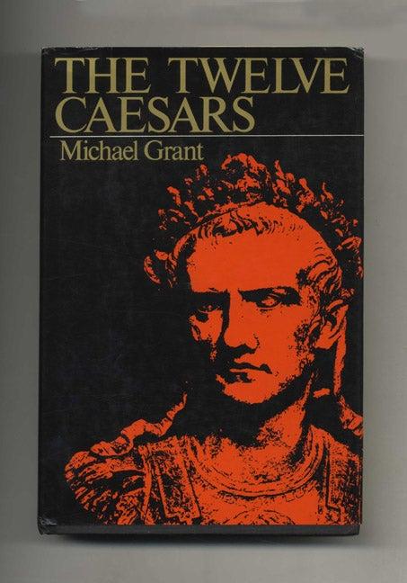 The Twelve Caesars Michael Grant Books Tell You Why Inc