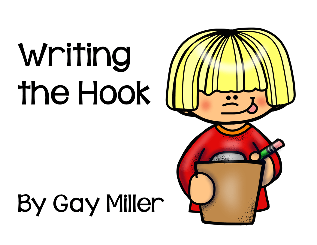 Teaching Students To Write A Narrative The Hook