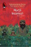 mortii_incomozi