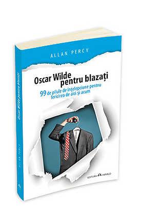 oscar-wilde-pentru-blazati
