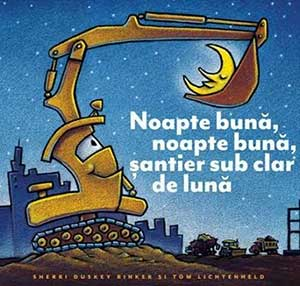 Noapte buna, noapte buna, santier sub clar de luna