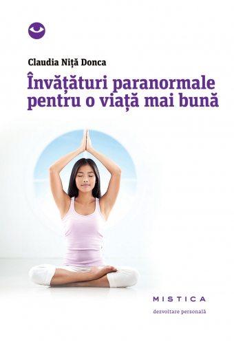 Claudia-Nita-Donca---Invataturi-paranormale-pentru-o-viata-mai-buna