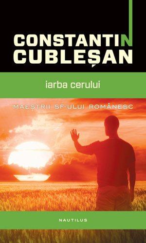 Constantin-Cublesan-Iarba-cerului