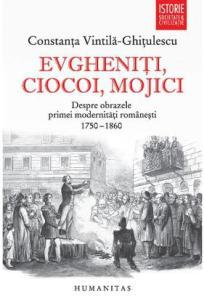 evgheniti-ciocoi-mojici-despre-obrazele-primei-modernitati-romanesti