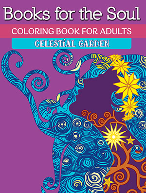 Books For The Soul Coloring Book Adults Celestial Garden Volume 5