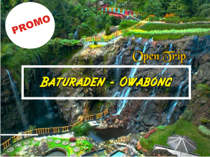 BATURADEN - OWABONG PACKAGE
