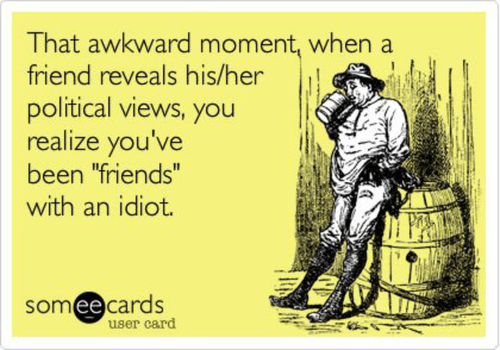 Friends with an idiot