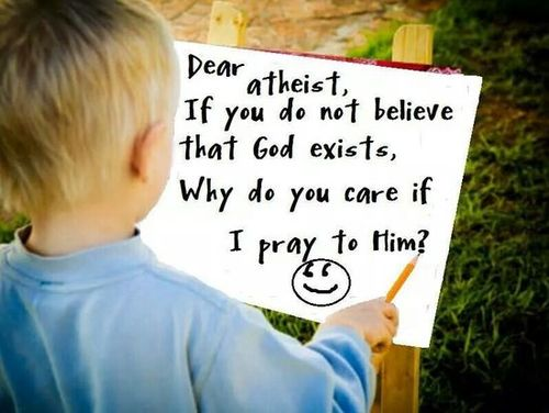 Why do atheists care if others pray