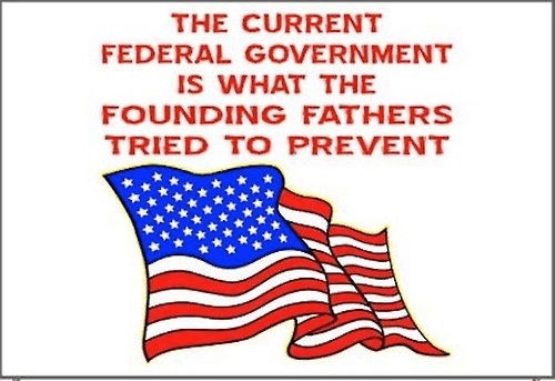 Current government what Founders tried to prevent