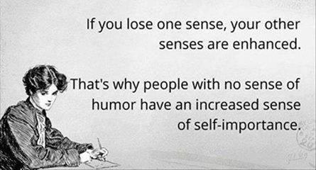 Humorless people self-important