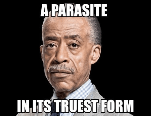 Al Sharpton is a parasite