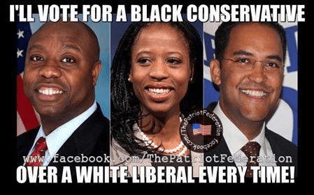 I'd vote for a black conservative over a white liberal every time