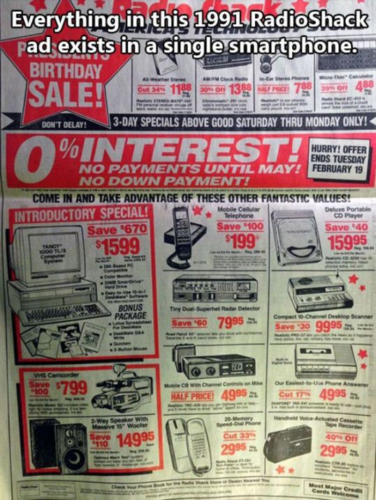 Everything in Radio Shack ad exists in a single smart phone
