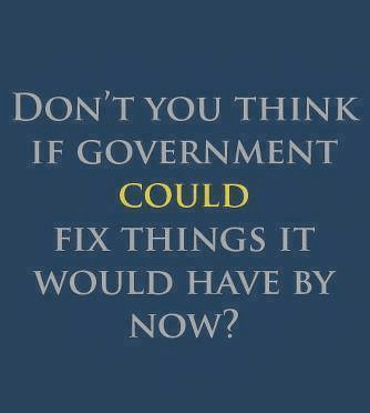 If government could fix things it already would have
