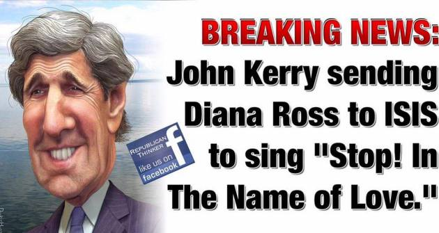 John Kerry stop  in the name of love