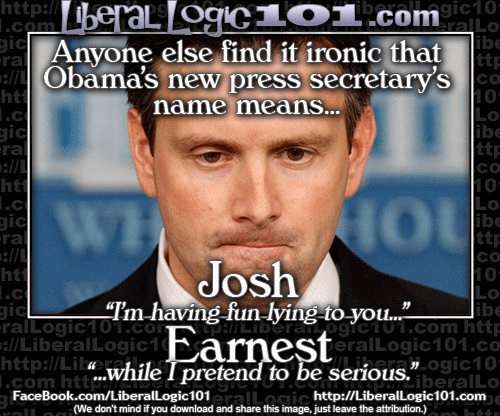 The ironies of Josh Earnest's name
