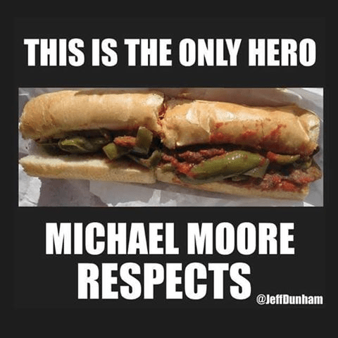 The only hero Michael Moore respects