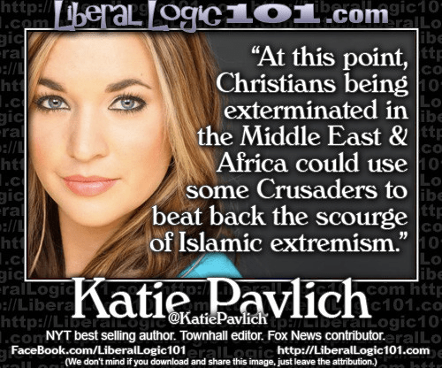 Katie Pavlich on the return of the crusades