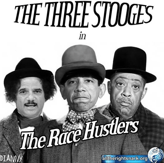 Obama Sharpton and Holder Race Hustlers