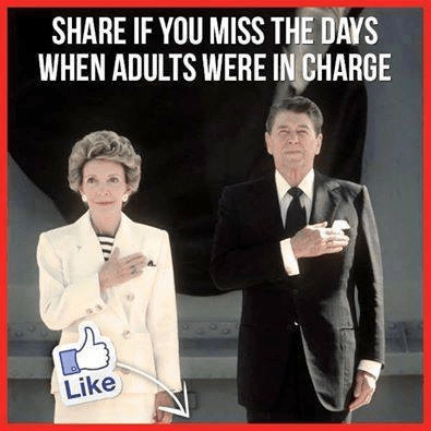 Ronald and Nancy Reagan adults in charge
