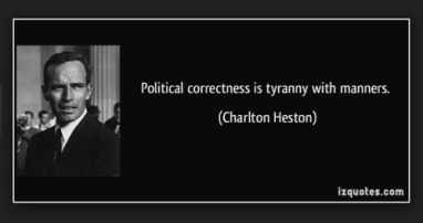 Charlton Heston on political correctness