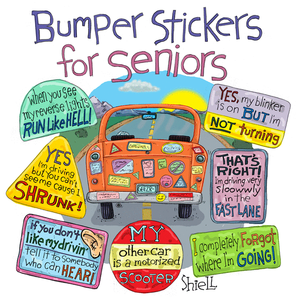 Bumper stickers for seniors
