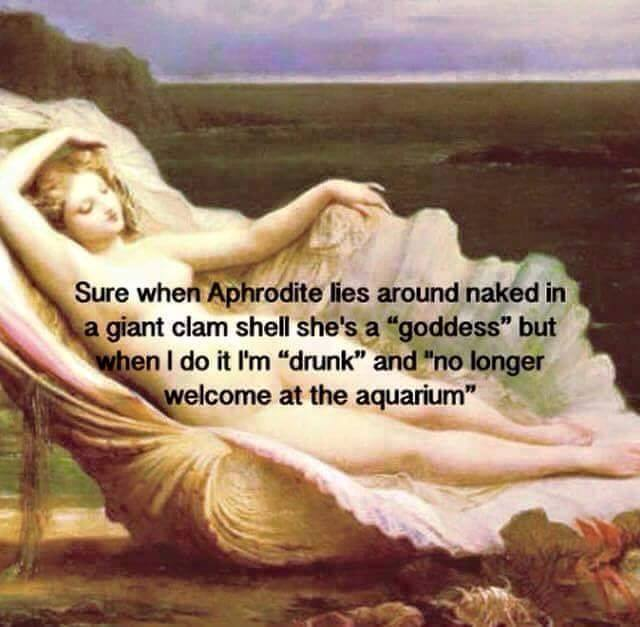 Aphrodite and drunk gal