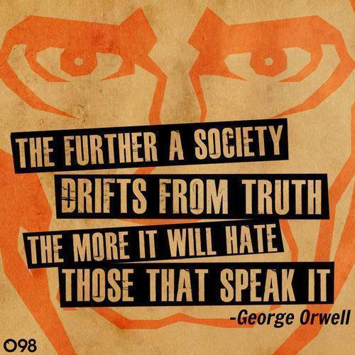 Orwell on truth speakers