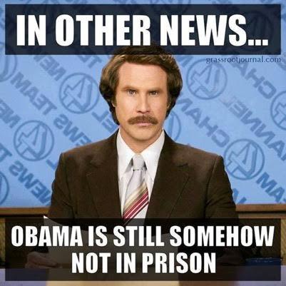 Obama still not in prison