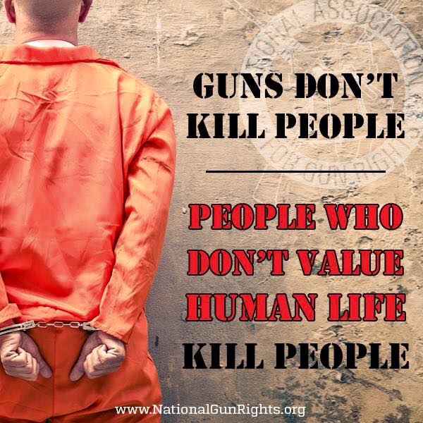People who don't value human life kill people