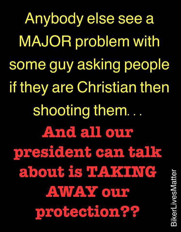 When people shoot Christians they need protection
