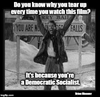 Democratic socialist it's a wonderful life