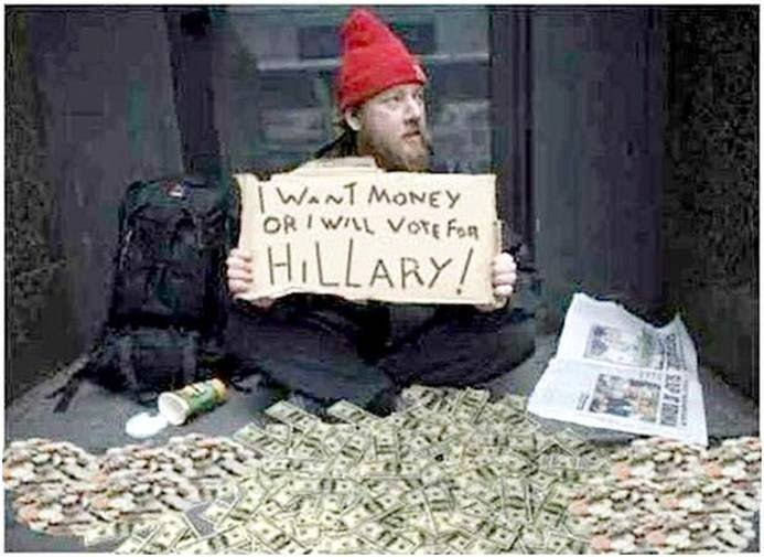 Money or vote for Hillary