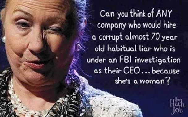 No company would hire Hillary