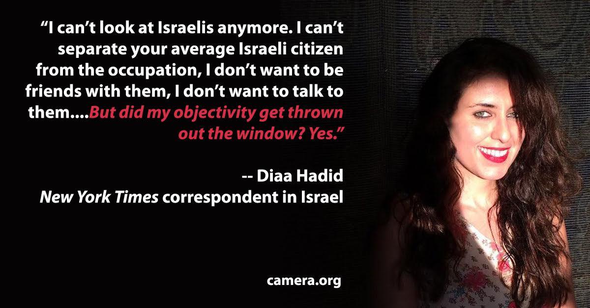New York Times reporter Israel objectivity Diaa Hadid